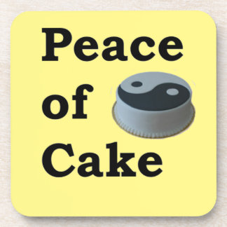 More Zen Anything Sayings - Peace Of Cake Coaster