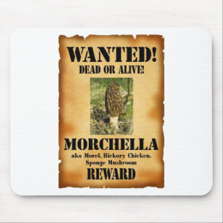 Morel - Wanted Poster Mouse Pad