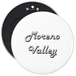 Moreno Valley California Classic Retro Design 6 Inch Round Button