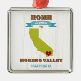 Moreno Valley, California Map – Home Is Where Metal Ornament
