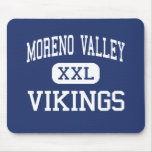 Moreno Valley - Vikingos - altos - Moreno Valley Alfombrilla De Ratón