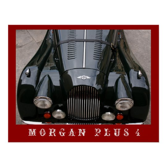 Morgan Plus 4 - Classic Car Poster