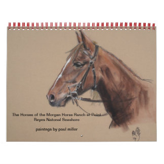 Morgan Ranch Horses of Point Reyes Nat'l Seashore Wall Calendar