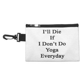 Moriré si no hago la yoga diaria