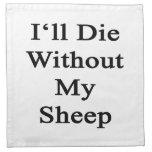 Moriré sin mis ovejas servilletas de papel