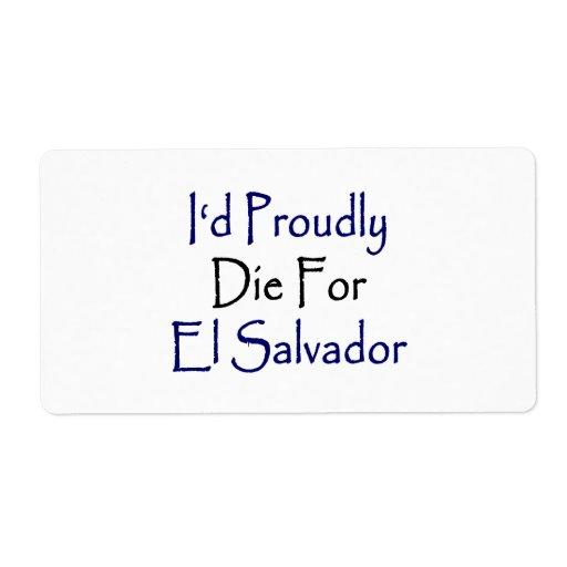 Moriría orgulloso por El Salvador Etiquetas De Envío