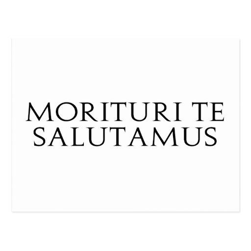 Morituri Te Salutamus Postal