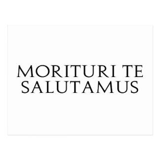 Morituri Te Salutamus Postcard