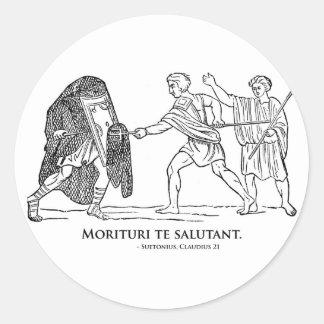 Morituri te salutant classic round sticker