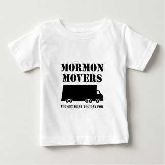 Mormon Movers: You Get What You Pay For (Truck 1) Baby T-Shirt