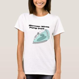 Mormon Wives Pump Iron T-Shirt