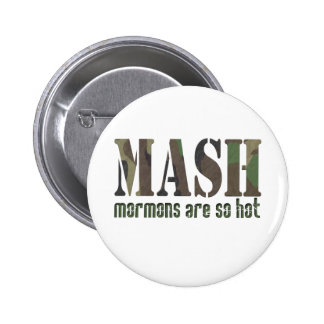 Mormons are so Hot! 2 Inch Round Button