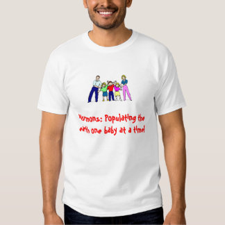 Mormons: Populating the earth on... T-shirt