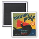 Mornin Judge Fridge Magnets