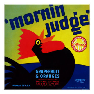 Mornin Judge Grapefruit and Oranges Poster