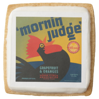 Mornin Judge Square Shortbread Cookie