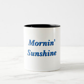 Mornin' Sunshine Mug