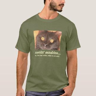Mornin' Sunshine...  wide-eyed cat shirt! T-Shirt