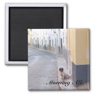 Morning All. 2 Inch Square Magnet