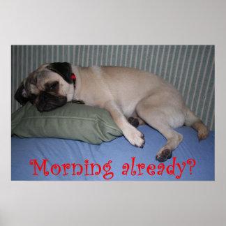 Morning Already? Print