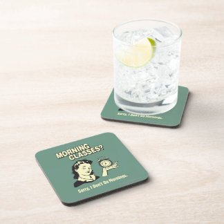 Morning Classes: I Don't Do Mornings Drink Coasters