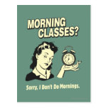 Morning Classes: I Don't Do Mornings Post Cards