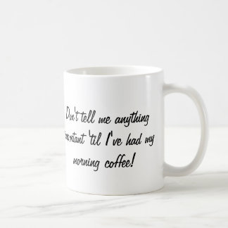 morning coffee classic white coffee mug