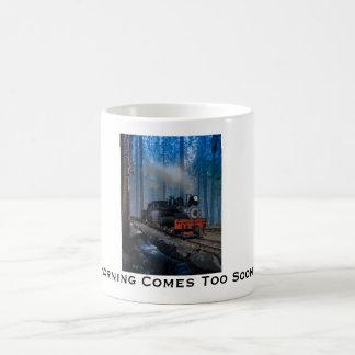 Morning Comes Too Soon Coffee Mug