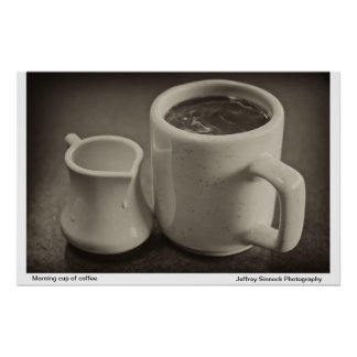 Morning cup of coffee poster