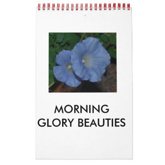 MORNING GLORY BEAUTIES CALENDAR