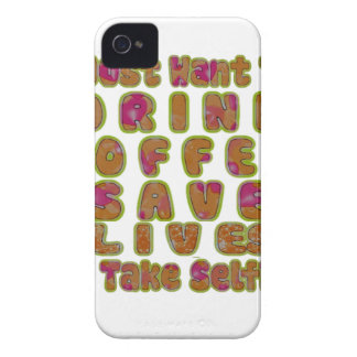 Morning I just want to Drink Coffee Save Lives & T iPhone 4 Case-Mate Case