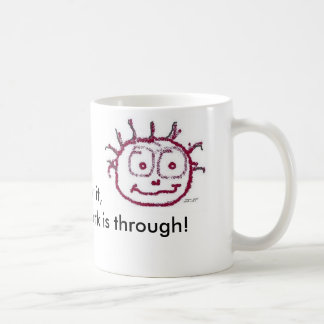 Morning Jolt, Have a cup, Maybe two! Coffee Mug