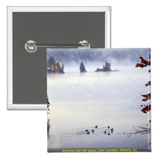 Morning mist with geese, Lake Lamabie, Ontario, Ca Pinback Button