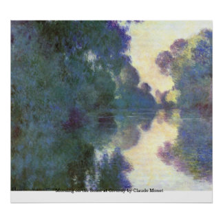 Morning on the Seine at Giverny by Claude Monet Poster