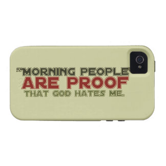 Morning People - Proof God Hates Me iPhone 4/4S Cases