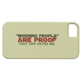 Morning People - Proof God Hates Me iPhone 5 Cover