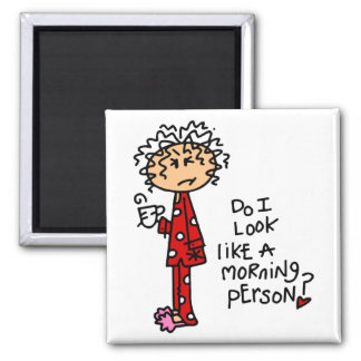Morning Person? 2 Inch Square Magnet