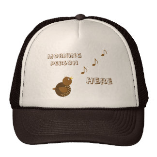 Morning Person Here Trucker Hats