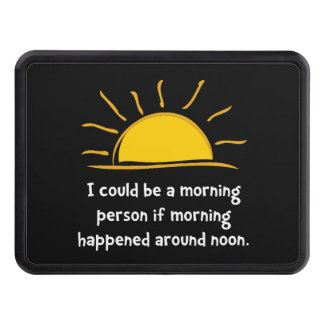 Morning Person Hitch Cover