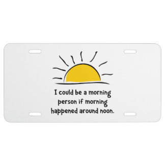 Morning Person License Plate