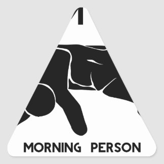 MORNING PERSON TRIANGLE STICKER