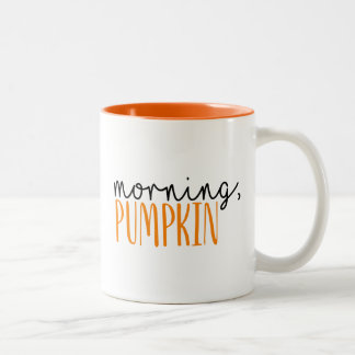 Morning Pumpkin Fall Coffee Mug