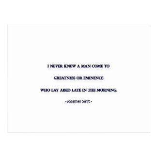 Morning Quote by Jonathan Swift - I never knew ... Postcard