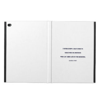 Morning Quote by Jonathan Swift - I never knew ... Powis iPad Air 2 Case