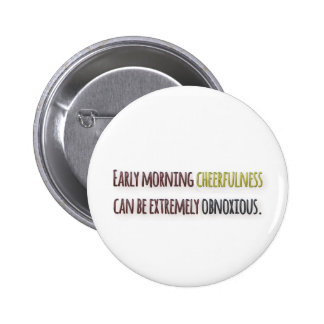 Morning Quote by William Feather Button