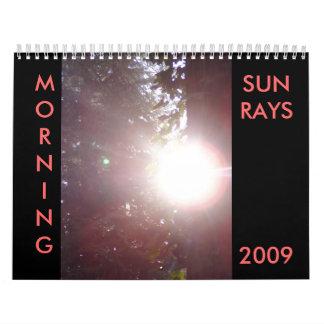 MORNING SUNRAYS 2009 Calendar