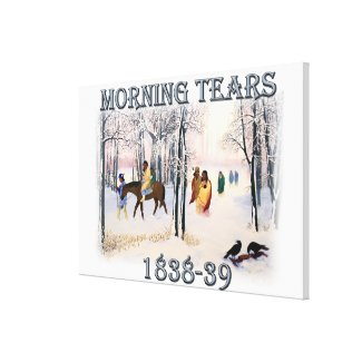 Morning Tears depicts the Cherokee Trail of1838-39 Canvas Print