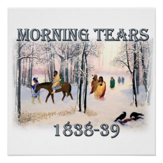 Morning Tears depicts the Cherokee Trail of1838-39 Poster