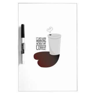 Morning Without Coffee Dry-Erase Whiteboards