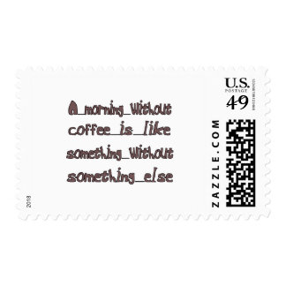 Morning Without Coffee Postage Stamp